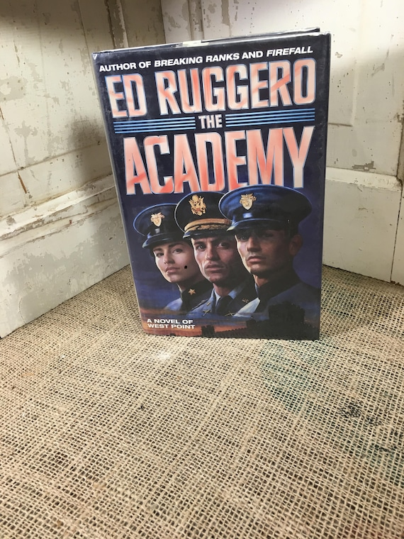 The Academy by Ed Ruggero first edition book, West Point Novel, Loveland Colorado old library book, first edition books,