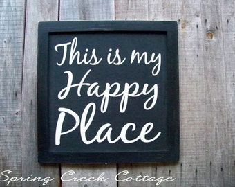Wedding Signs, This Is My Happy Place, House-warming Gifts, Rustic, Porch Decor, Lake Decor, Home and Living, Handpainted,