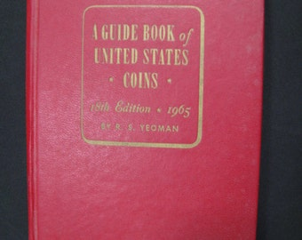 Save 5.00! 1965 Guide Book of United States Coins - 18th Edition - By R. S. Yeoman