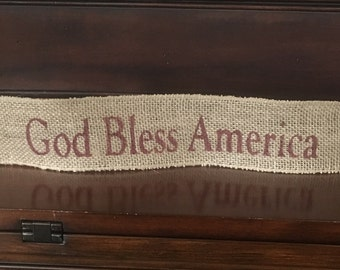 """Primitive Wired Burlap Banner God Bless America Patriotic Country Decor USA 2-1/2""""x14"""""""