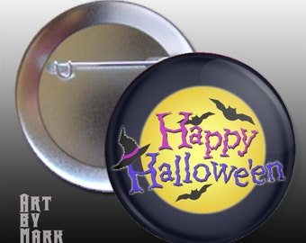 Happy Halloween Trick or Treating Pin Back Button Badge