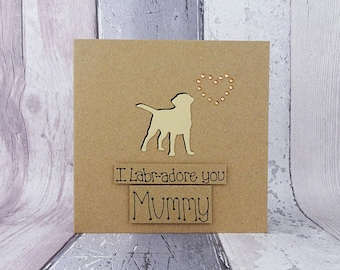 Mother's Day Yellow Labrador card, Card for Mum / Mom, I Labr-adore you card, Mothering Sunday dog card, Golden Labrador Retriever card,