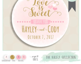 "wedding favor sticker. Color of Choice. Size 2"" Round. LOVE IS SWEET. Haley collection, watercolor background with gold accent"
