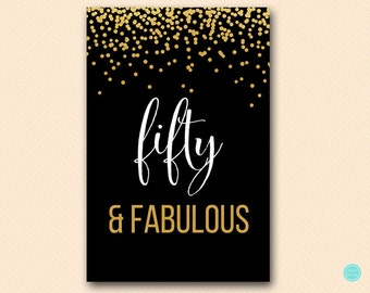 Black and Gold Fifty and Fabulous Signs, Printable 50 and fabulous sign BS483
