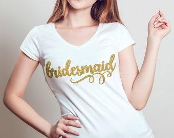 Bridesmaid Shirt, Gold Glitter V-Neck, Proposal Gift, Maid of Honor, Matron of Honor, Junior, T-Shirt, Bridal Party Shirt, Bachelorette Gift