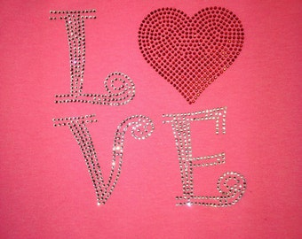 Valentine's Day rhinestone shirt - feel the LOVE - small, medium, large or x-large.  Transfers only also available.
