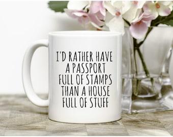 I'd rather have a passport full of stamps mug, Travellers Mug,Adventure Mug