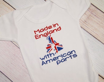 Made in England with American Parts Bodysuit - Funny Bodysuit - One Piece Funny Baby Outfit - Coming Home Outfit - All American Baby