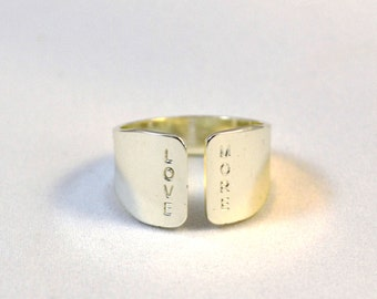 Hand Stamped jewelry, LOVE MORE silver ring/ statement ring with hand stamping