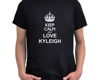 Keep calm and love Kyleigh T-Shirt