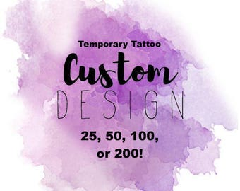 Custom Design/Logo Temporary Tattoos (Bulk Amount)