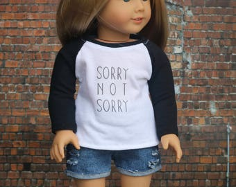 Sorry Not Sorry Girl Doll Tee | Baseball Style with Graphic Long Sleeve for 18 Inch Doll