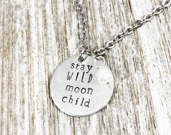 Stay Wild Moon Child- Necklace- Moonstone