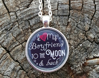 To the moon and back boyfriend