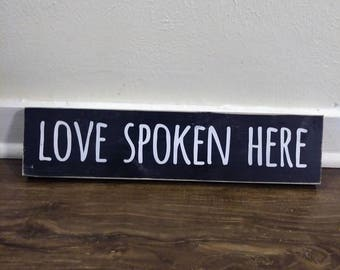 Made to order -- LOVE SPOKEN HERE | white on black | handpainted wood sign | Gallery Wall | | encouragement valentine home decor | 3.5x15