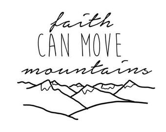 Printable | Faith Can Move Mountains