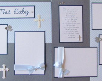 Baptism Scrapbook Pages -- 12x12 Premade Pages -- BLESS THIS BABY boy layout -- DeDiCaTioN cHriSTeNiNG, baby's first year, 1st year album