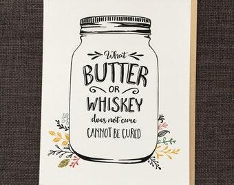 Butter or Whiskey / Notecard / Blank Inside / FREE SHIPPING