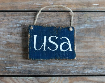 Patriotic Ornament, USA Sign, Small Wood Sign, Reclaimed Wood Decor, Primitive Decor, Sign Ornament, USA Decor, America Sign, Patriotic sign
