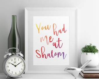 You Had Me at Shalom Wall Art Digital Print