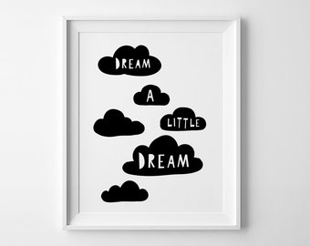 Dream a little dream, nursery wall art quote, Illustration art, kids wall art, best selling item, children room decor, nursery wall print