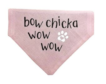 Bow Chicka Wow Wow dog bandana Matchmaker Love Valentine Gifts for dogs and dog lovers