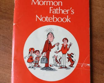The Faithful Mormons Father's Notebook by Carol Lynn Pearson 1981 vintage LDS Book