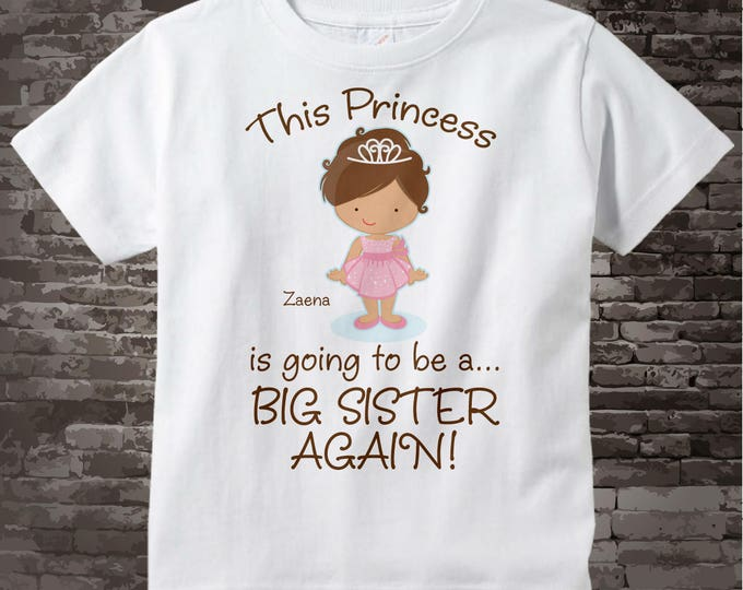 Girl's Brown Hair Princess is going to be a Big Sister Again Tee Shirt or Onesie, personalized Pregnancy Announcement 09012014b