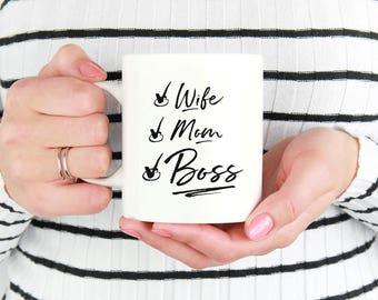 Wife Mug, Wife Mom Boss Mug,  New Mom Coffee Mug, Gift from Daughter, Gift Mom Bday, New Mom Coffee Cup, Best New Mom Gifts, Best Mom Mug