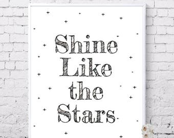 Shine like the Stars, Shine poster, Baby shower, Nursery wall art, Printable art, Inspirational, motivational quotes, Instant download