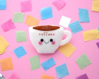 Coffee Cup Felt Brooch, Caffeine Accessory Gift, Handmade Badge, hannahdoodle