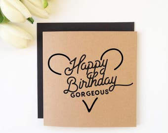 Gorgeous/Handsome - Birthday Cards