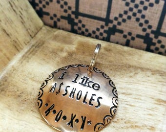 I like As*holes Custom Pet ID Tag Personalize it with your Dog's Name Mature Content