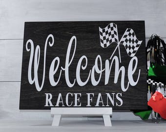 Welcome Race Fans, Racing Sign, Nascar Gift, Nascar, Welcome Sign, Wood Sign, Racing Gift, Race Track, Dirt Track Racing, Fathers Day Gift