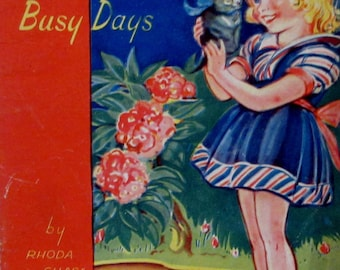 Vintage 1943  Bob and Betty's Busy Days  Childrens Book  by Samuel Lowe