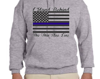 Police I Stand Behind The Thin Blue Line Hoodie