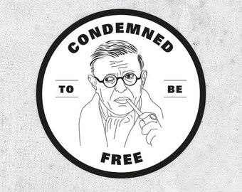 "Jean-Paul Sartre Sticker, ""Condemned to be free"" existentialism, france, philosopher, Nausea, quotes, activist, The Age of Reason,"