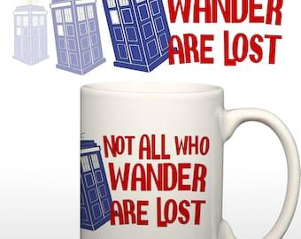 Those WHO Wander (Dr Who/Tolkien Mashup) 15 oz. Coffee Mug