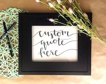 Custom 8 x 10 Brush Lettered Quote