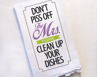 Funny Tea Towel, Bridal Shower Gift, Groom Gift, Bride Gift, Gifts for Her, Kitchen Towel, Dish Towel, Hostess Gift, Flour Sack Towel
