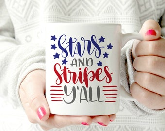 Stars and stripes y'all. Ceramic Mug - motivational mug. sports mug.