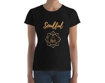 Yoga T-Shirt-Yoga Shirt--Soulful Tee-Women's Yoga Shirt-Buddha Yoga Shirt-Women's Graphic Shirt