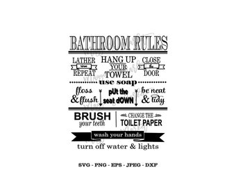 Bathroom Rules Svg, Png, Eps, Jpg, Dxf - Vinyl Cut File - Digital Download - Instant for Cricut, Silhouette, Cameo Cutters