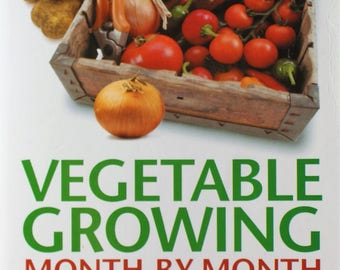 Vegetable Growing Month by Month, John Harrison, 2008