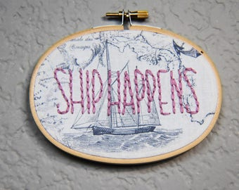 """SHIP HAPPENS 4"""" Oval Hoop"""