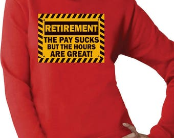 Funny Retirement Gift Idea - Retired Women Sweatshirt