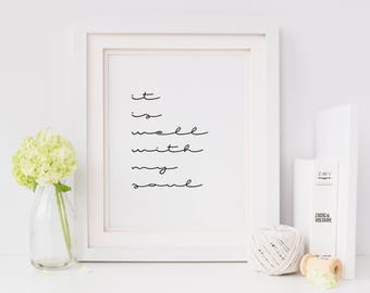It is well with my soul print/ modern print/ bedroom decor/ bedroom print/ typography print/ cursive print/ minimalist poster/ Hymn wall art