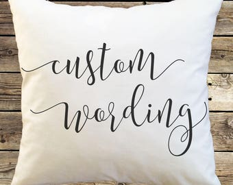 Brush Lettering Pillow Cover; Modern Calligraphy Font; Brush Script; Flourishes; Custom; Personalized; Create Your Own; Faux Calligraphy
