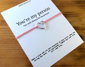 You're my person wish bracelet,You will always be my person,Make a wish,Greys Anatomy inspired gift,Heart Bracelet,BFF gift,Best friend gift