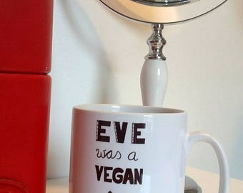 Protest Art Mug 'Eve was a Vegan' | Feminist Gift | Vegan Gift | Feminist Mug | Political Art| by PrettyPolitical